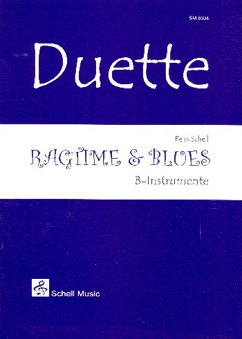 Ragtime & Blues: für 2 B-Instrumente Spielpartitur