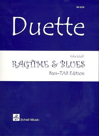 Ragtime & Blues: für 2 Bässe in Tabulatur Spielpartitur