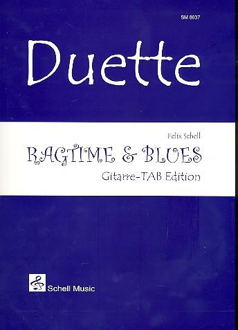 Ragtime & Blues: für 2 Gitarren in Tabulatur
