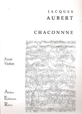 Aubert,  Jacques - Chaconne d-Moll : für 2 Violen