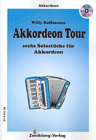 Hoffmanns, Willy - Akkordeon Tour (+CD)