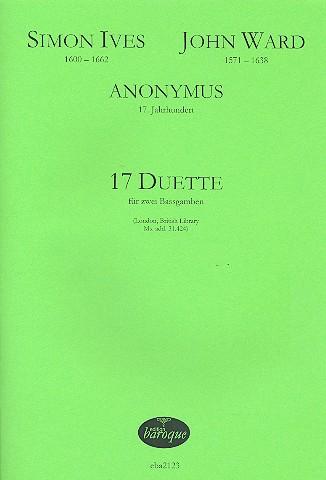 17 Duette: für 2 Bassgamben 2 Spielpartituren