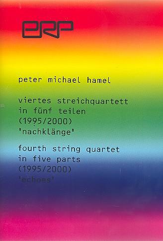 Streichquartett Nr.4: für 2 Violinen, Viola und Violoncello