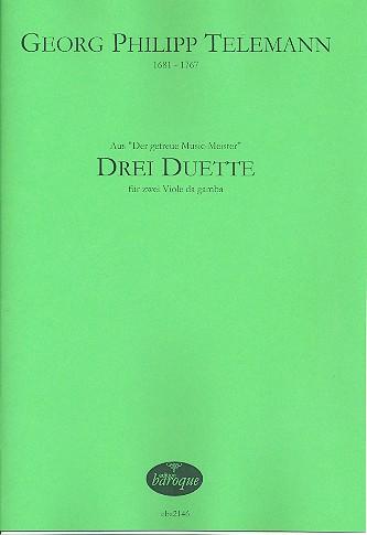 3 Duette aus Der getreue Music-Meister: für 2 Violen da gamba