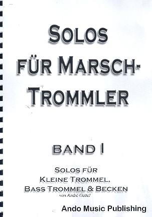 Solos für Marschtrommler Band 1: für 3 Spieler