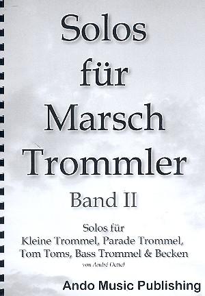 Solos für Marschtrommler Band 2: für 5 Spieler