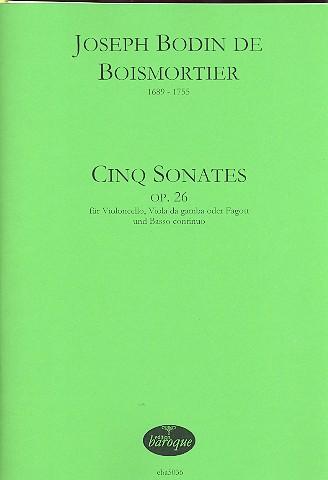 5 Sonates opus.26: für Violoncello (Viola da gamba/Fagott) und bc
