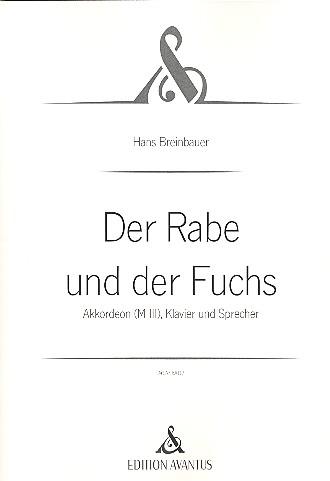Der Rabe und der Fuchs: für Akkordeon, Klavier und Sprecher