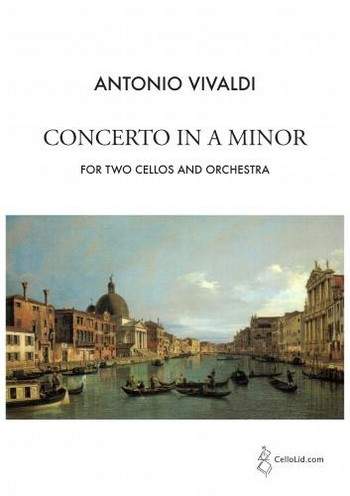 Concerto in a Minor opus.3,8 for 2 cellos and orchestra: for 2 cellos and piano