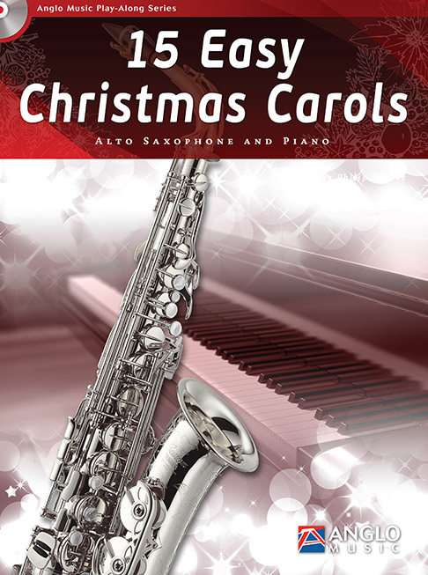 15 easy Christmas Carols (+CD): for alto saxophone and piano