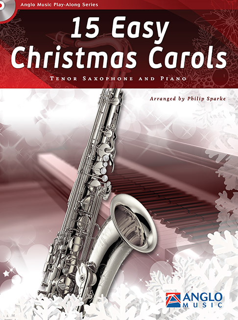 15 easy Christmas Carols (+CD): for tenor saxophone and piano