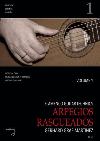 Graf-Martinez, Gerhard - Flamenco Guitar Technics vol.1 - Arpegios, Rasgueados :