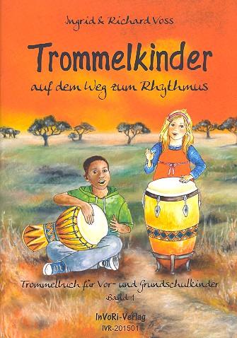 Voss, Richard - Trommelkinder auf dem Weg zum Rhythmus Band 1 :
