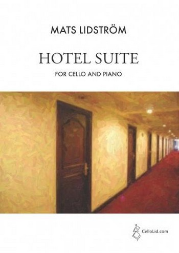 Hotel Suite: for cello and piano