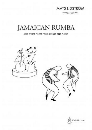 Jamaica Rumba: for 2 cellos and piano parts