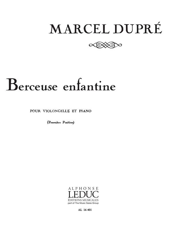 Dupré, Marcel - Berceuse enfantine : pour violoncelle
