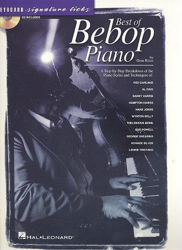 Best of Bebop piano (+cd): a step-by-step breakdown of the piano styles and