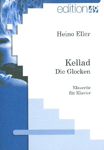Eller, Heino - Die Glocken : für Klavier