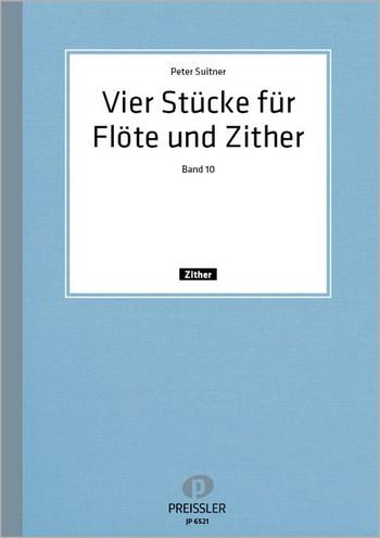 4 Stücke opus.41: für Flöte und Zither