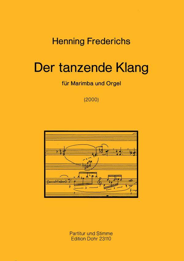 Der tanzende Klang: für Marimba und Orgel