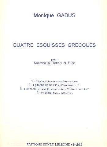 4 esquisses grecques: pour soprano (ou tenor) et flute (fr)