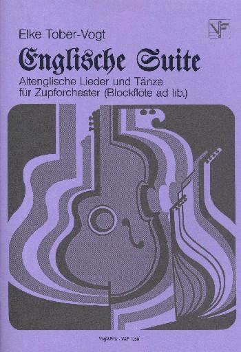 Englische Suite: für Zupforchester und Blockflöte ad lib.