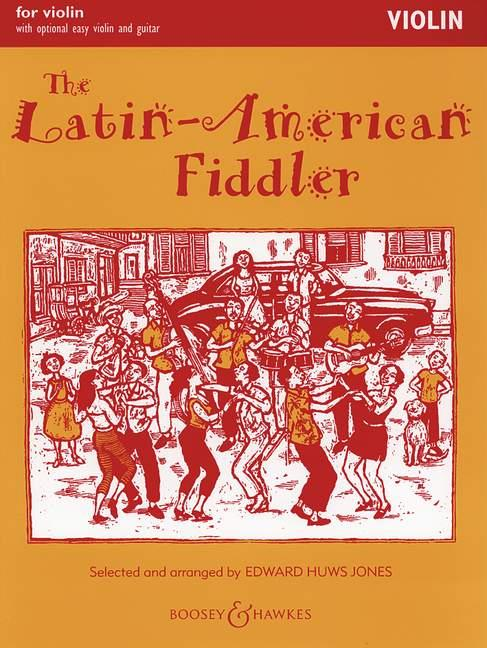 The Latin-American Fiddler: for violin (easy violin and guitar ad lib)