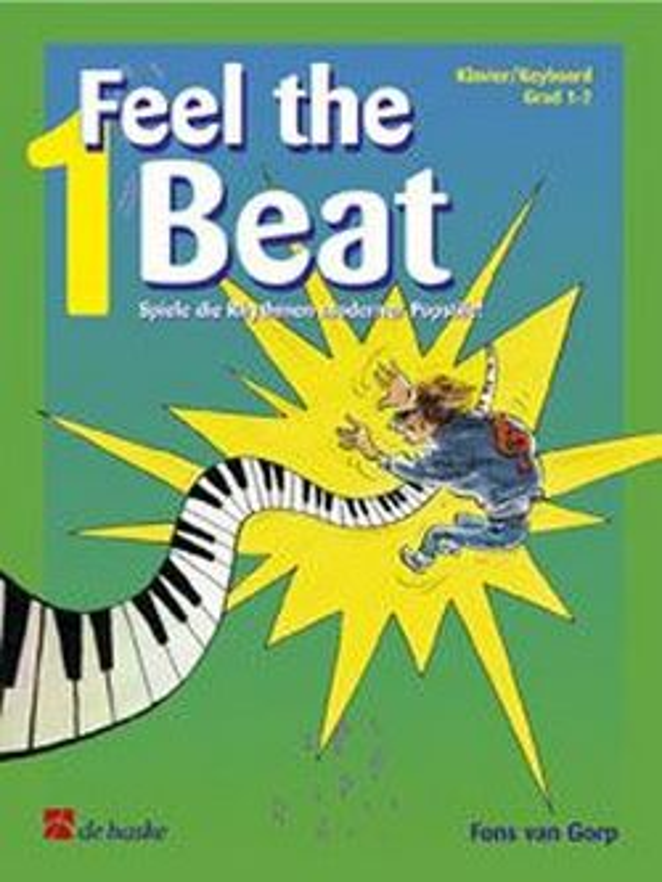 Feel the beat vol.1: für Klavier/Keybaoard Spiel die Rhythmen moderner Popstile