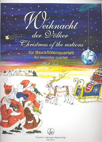 Weihnacht der Völker Band 1: für 4 Blockflöten (SATB)