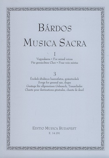 Musica Sacra Serie 1 Band 3: Gesänge für allgemeinen Gebrauch und Trauerlieder,