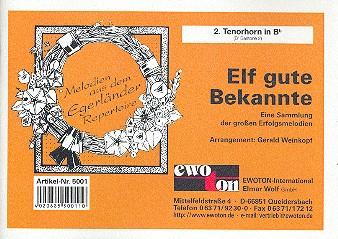 11 gute Bekannte: für Blasorchester Tenorhorn 2 in B