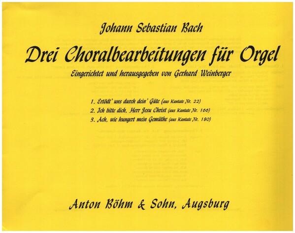 3 Choralbearbeitungen: für Orgel Weinberger, Gerhard, Ed