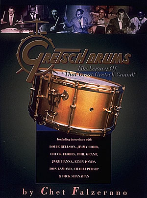 Gretsch drums: the legacy of that great Gretsch sound