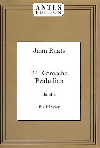 24 estnische Präludien Band 2: für Klavier