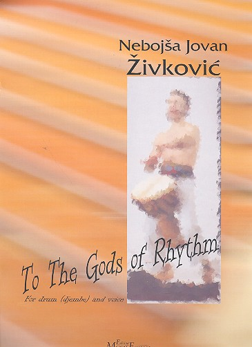 To the Gods of Rhythm: for voice and drum (djembe)
