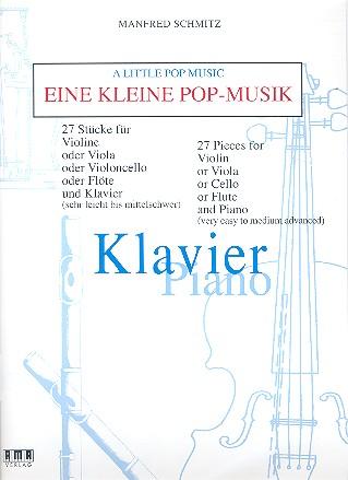 Schmitz, Manfred - Eine kleine Pop- Musik : für Föte und Klavier