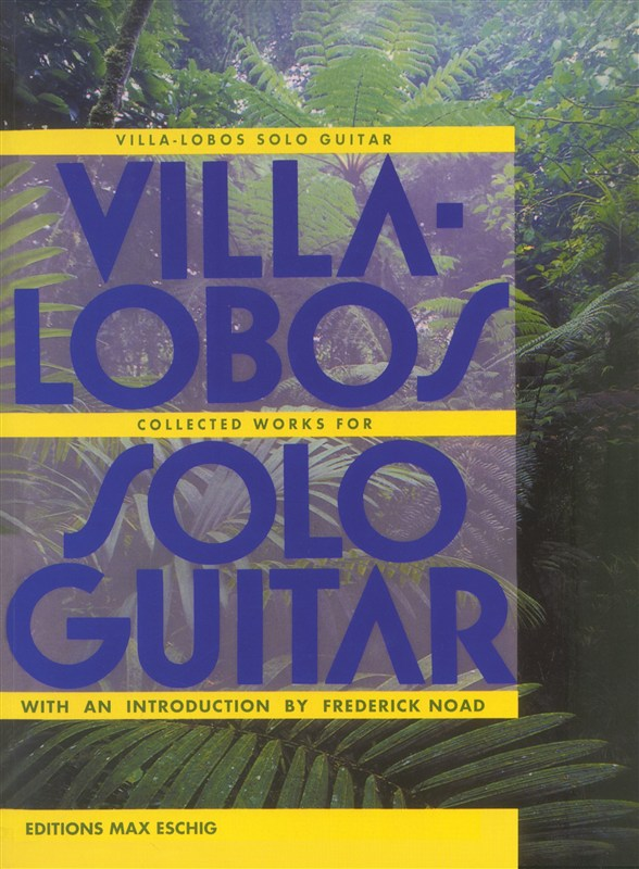 Villa-Lobos, Heitor - Collected works : for guitar