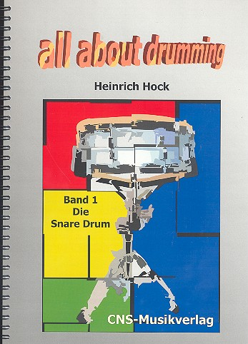 Hock, Heinrich - All about Drumming Band 1 :