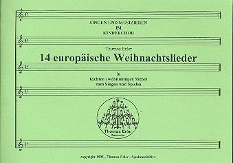 14 europäische Weihnachtslieder: für Kinderchor