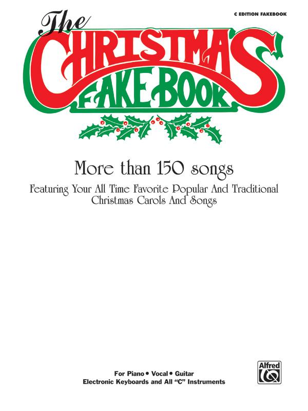 Christmas fake book: over 150 songs