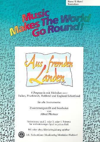 Aus fremden Landen: für flexibles Ensemble Bass/E-Bass/Kontrabass
