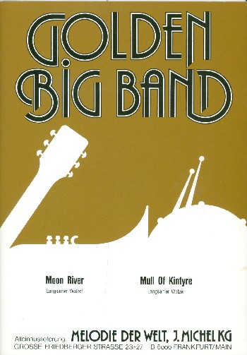 Moon river and Mull of Kintyre: für Big Band