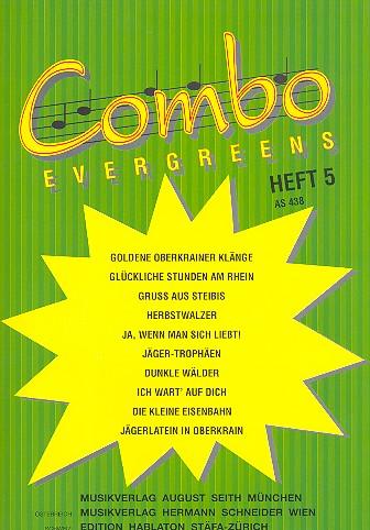 Combo Evergreens Band 5 Direktion und Stimmen