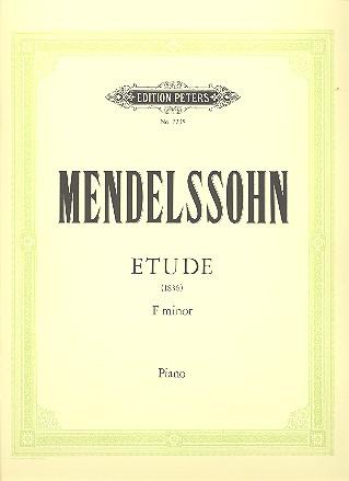 Mendelssohn-Bartholdy, Felix - Etüde f-Moll : für Klavier