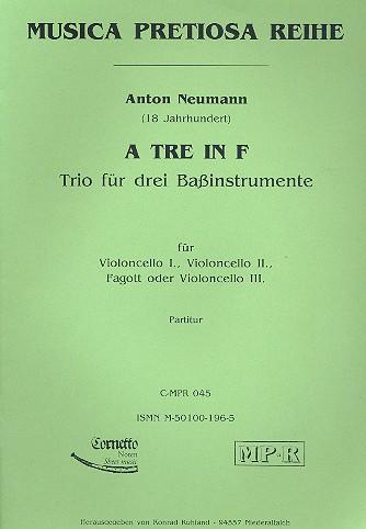 A tre in F: Trio für 3 Bassinstrumente Partitur und Stimmen