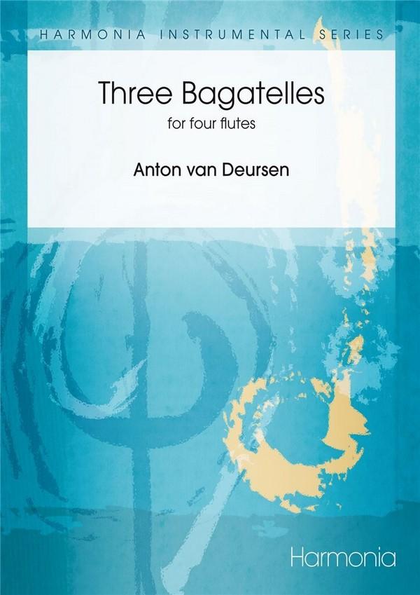 3 Bagatelles: for 4 flutes score