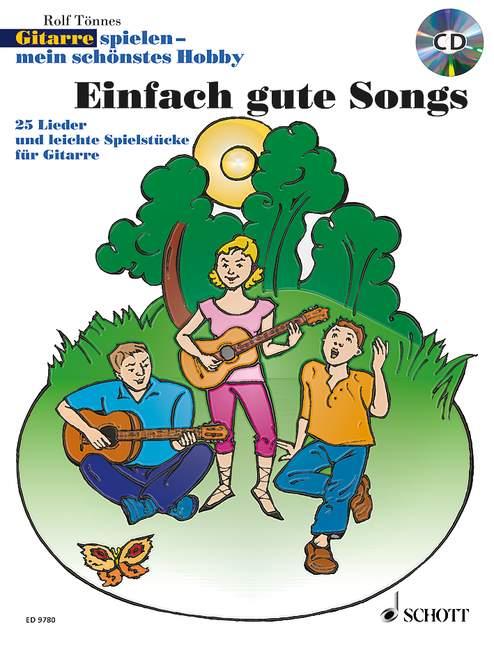 - Gitarre spielen mein schönstes Hobby - Einfach gute Songs (+CD) :