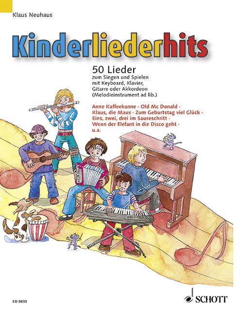 Kinderliederhits: für Tasteninstrument (mit Text, Gitarre/Melodieinstrument ad lib)