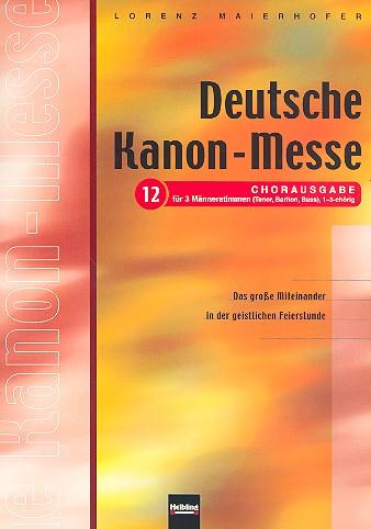 Deutsche Kanonmesse: Ausgabe 12, für Männerchor a cappella