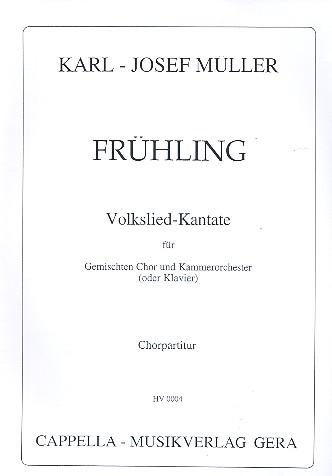 Frühling: Volkslied-Kantate für gem Chor und Kammerorchester (Klavier)